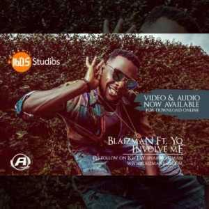 Blaizman - Involve Me ft. YQ
